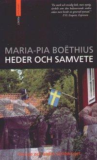 Heder Och Samvete : Sverige Och Andra V�rldskriget (pocket)