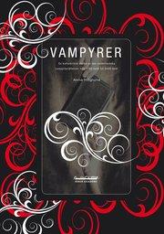 Vampyrer : en kulturkritisk studie av den västerländska vampyrberättelsen från 1700-talet till 2000-talet
