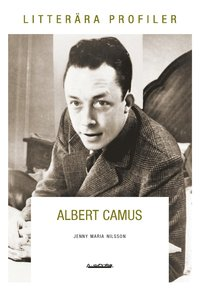 Albert Camus : varken offer eller b�del (e-bok)