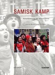 Samisk kamp : kulturförmedling och rättviserörelse