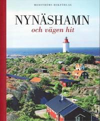 Nyn�shamn och v�gen hit (pocket)
