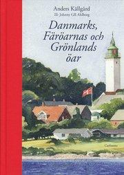 Danmarks Färöarnas och Grönlands öar