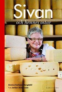 Sivan och hennes ostar (inbunden)