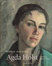 Agda Holst : livet konsten