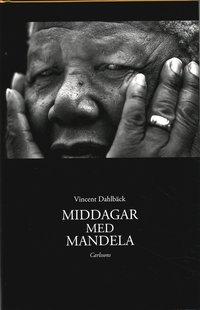 Middagar med Mandela (inbunden)