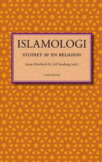 Islamologi : studiet av en religion (h�ftad)