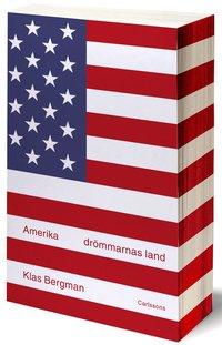 Amerika : dr�mmarnas land (h�ftad)