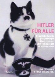 Hitler für alle: Populärkulturella perspektiv på Nazityskland andra världskriget och Förintelsen