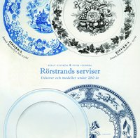 R�rstrands serviser : dekorer och modeller under 280 �r (inbunden)