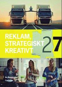 Reklam : strategiskt och kreativt (inbunden)