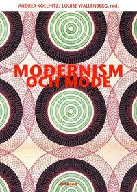Modernism och mode (h�ftad)