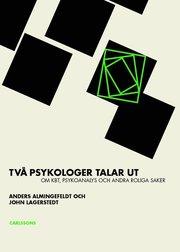 Två psykologer talar ut om KBT : psykoanalys och andra roliga saker
