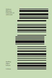 Bokbärare : biblioteket bokhandeln och antikvariatet