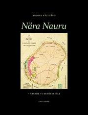 Nära Nauru : varför vi behöver öar