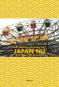 Japan nu : Strömningar och perspektiv (häftad)