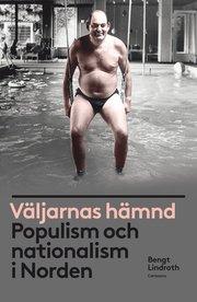 Väljarnas hämnd : populism och nationalism i Norden