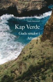 Kap Verde : Guds smulor i Atlanten