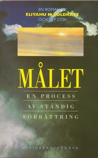 M�let : en process av st�ndig f�rb�ttring : en roman (h�ftad)