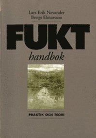 Fukthandbok. Praktik och teori (h�ftad)