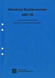 Allmänna bestämmelser ABK 09 : för konsultuppdrag inom arkitekt- och ingenjörsverksamhet