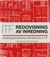 Redovisning av inredning : inredningsarkitekternas tekniska forum