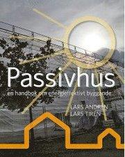 Passivhus : en handbok om energieffektivt byggande