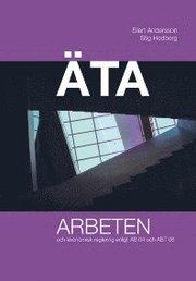 ÄTA arbeten och ekonomisk reglering enligt AB 04 och ABT 06