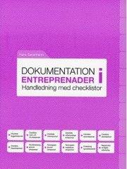 Dokumentation i entreprenader : handledning med checklistor
