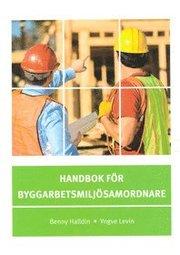 Handbok för byggarbetsmiljösamordnare