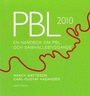 PBL 2010. En handbok om PBL och samhällsbyggande