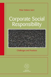 Corporate social responsibility : challenges and practices (h�ftad)