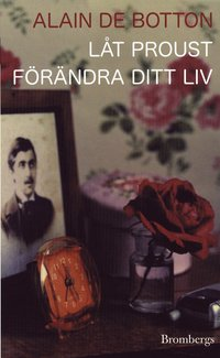L�t Proust f�r�ndra ditt liv (h�ftad)