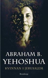 Kvinnan i Jerusalem (inbunden)