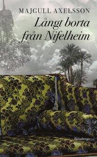L�ngt borta fr�n Nifelheim (e-bok)
