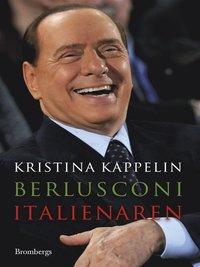 Berlusconi : italienaren (e-bok)