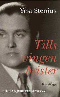 Tills vingen brister : en bok om Jussi Bj�rling (pocket)