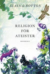 Religion f�r ateister (e-bok)