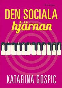 Den sociala hj�rnan (e-bok)