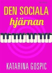 Den sociala hj�rnan (pocket)