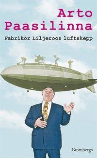 Fabrik�r Liljeroos luftskepp (e-bok)
