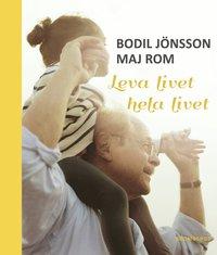 Leva livet hela livet (ljudbok)
