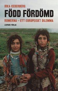 F�dd f�rd�md :  romerna - ett europeiskt dilemma (inbunden)