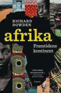 Afrika : framtidens kontinent (h�ftad)