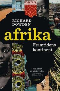 Afrika. Framtidens kontinent (h�ftad)