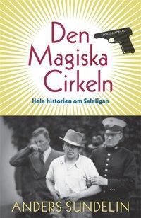 Den Magiska Cirkeln. Hela historien om Salaligan (e-bok)