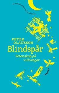 Blindsp�r : vetenskap p� villov�gar (e-bok)
