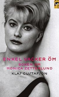 Enkel, vacker, �m : boken om Monica Zetterlund (pocket)