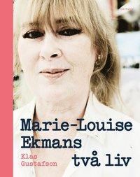 Marie-Louise Ekmans tv� liv (inbunden)