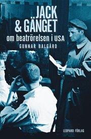 Jack & gänget : om beatrörelsen i USA