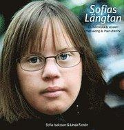 Sofias längtan : en människa är ensam men aldrig är man utanför